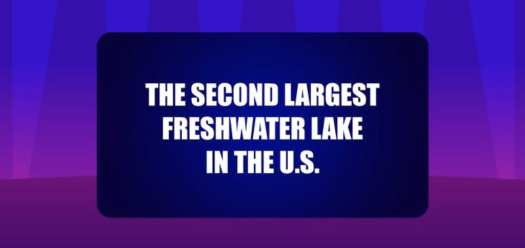 The second largest freshwater lake in the U.S.