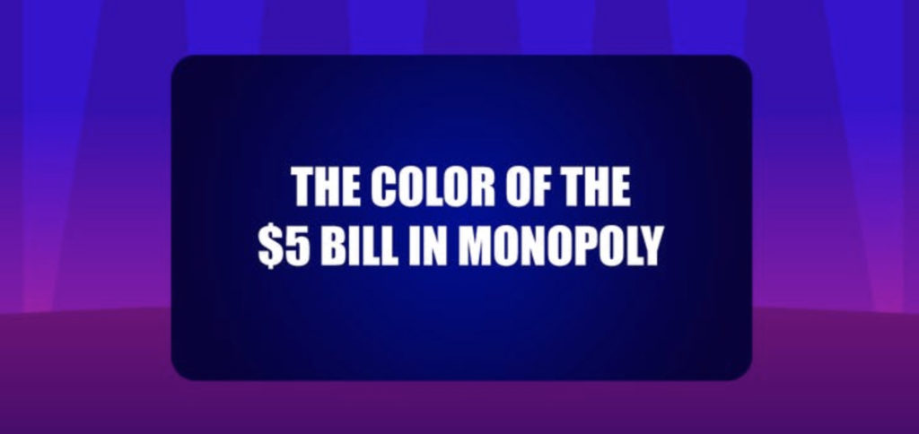 The color of the $5 bill in monopoly